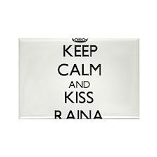 Keep Calm and kiss Raina Magnets