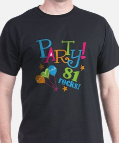 81st Birthday Party T-Shirt