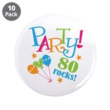"""80th Birthday Party 3.5"""" Button (10 pack)"""