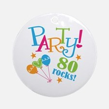80th Birthday Party Ornament (Round)