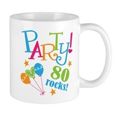 80th Birthday Party Mug