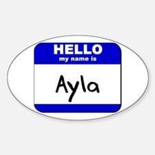 hello my name is ayla Oval Decal