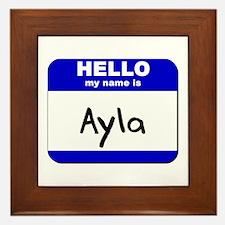 hello my name is ayla  Framed Tile