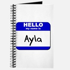 hello my name is ayla Journal