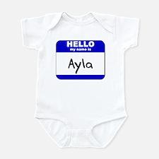 hello my name is ayla  Infant Bodysuit