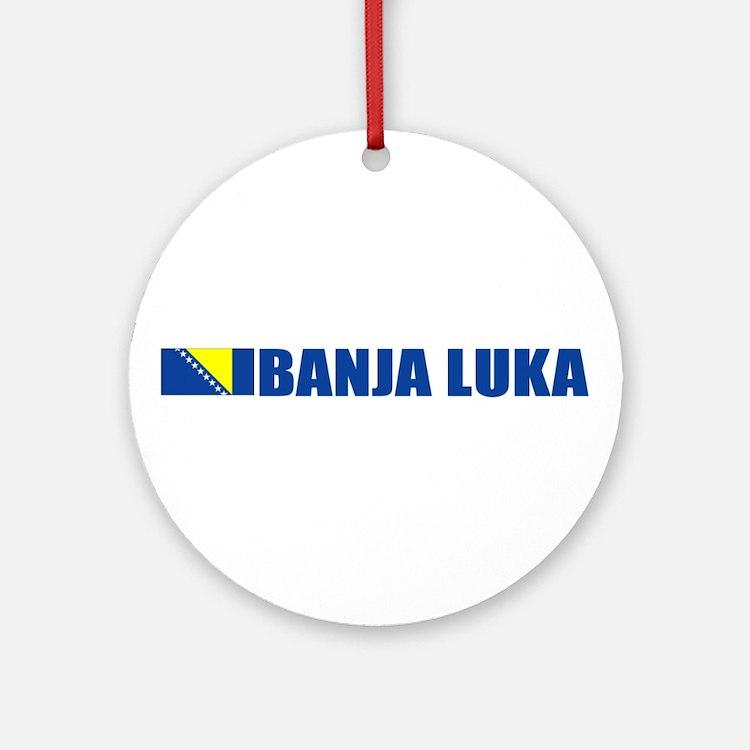 Banja Luka, Bosnia Ornament (Round)