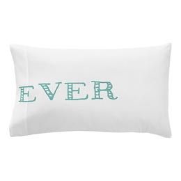 forEVER Pillow Case