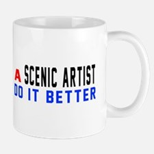 Scenic artist Do It Better Mug