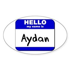 hello my name is aydan Oval Decal