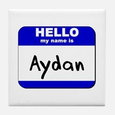 hello my name is aydan  Tile Coaster