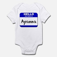 hello my name is ayanna  Infant Bodysuit