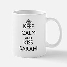 Keep Calm and kiss Sarahi Mugs