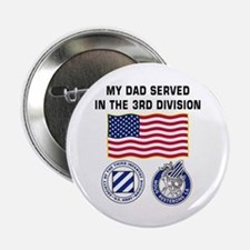 My Dad Served in the 3ID Button