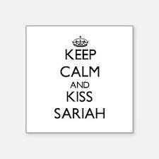 Keep Calm and kiss Sariah Sticker