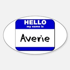 hello my name is averie Oval Decal