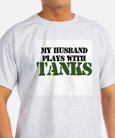 My Husband Plays With Tanks T-Shirt