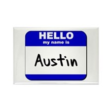 hello my name is austin Rectangle Magnet