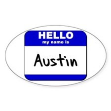 hello my name is austin Oval Decal
