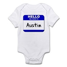 hello my name is austin  Infant Bodysuit