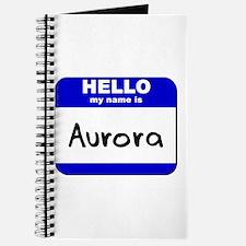hello my name is aurora Journal