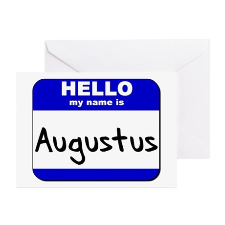 hello my name is augustus Greeting Cards (Package