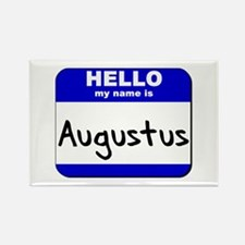 hello my name is augustus Rectangle Magnet