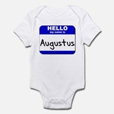 hello my name is augustus  Infant Bodysuit