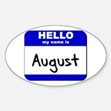 hello my name is august Oval Decal