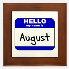 hello my name is august  Framed Tile