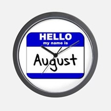 hello my name is august  Wall Clock