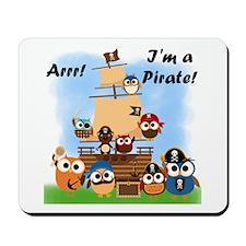 Arrr I'm a Pirate Mousepad