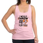 I Would Throw My Pie for You Racerback Tank Top
