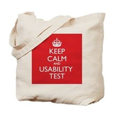 KEEP CALM and USABILITY TEST Tote Bag