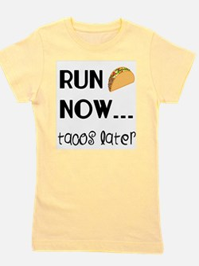 Run Now, Tacos Later T-Shirt