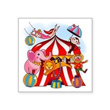 "The Circus is in Town Square Sticker 3"" x 3"""