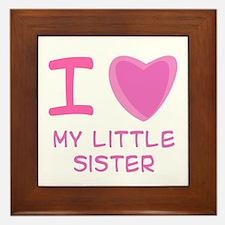 Pink I Heart (Love) My Little Sister Framed Tile