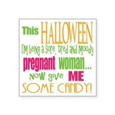 "Pregnant Halloween Square Sticker 3"" x 3"""
