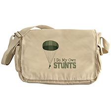 I Do My Own Stunts Messenger Bag