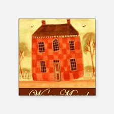"Weve Moved Square Sticker 3"" x 3"""
