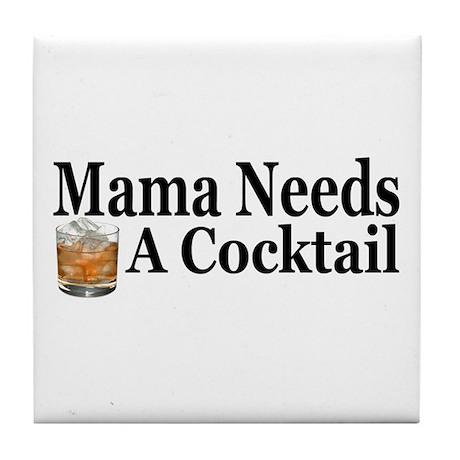Mama Needs a Cocktail II Tile Coaster