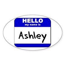hello my name is ashley Oval Decal