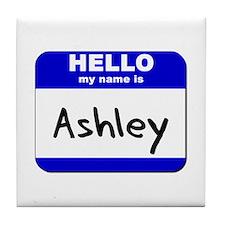 hello my name is ashley  Tile Coaster