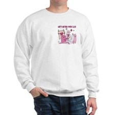 Life's Better With Cats Sweatshirt