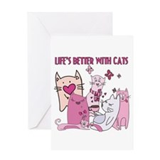 Life's Better With Cats Greeting Card
