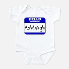 hello my name is ashleigh  Onesie