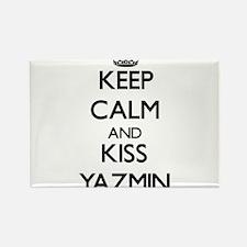 Keep Calm and kiss Yazmin Magnets