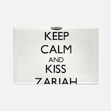 Keep Calm and kiss Zariah Magnets