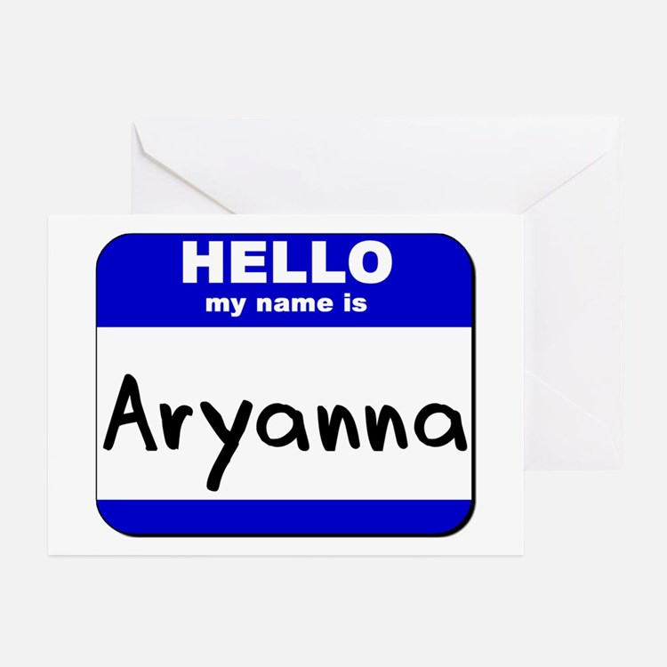 hello my name is aryanna  Greeting Cards (Package