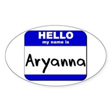 hello my name is aryanna Oval Decal