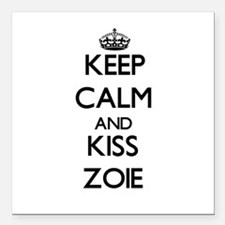 "Keep Calm and kiss Zoie Square Car Magnet 3"" x 3"""